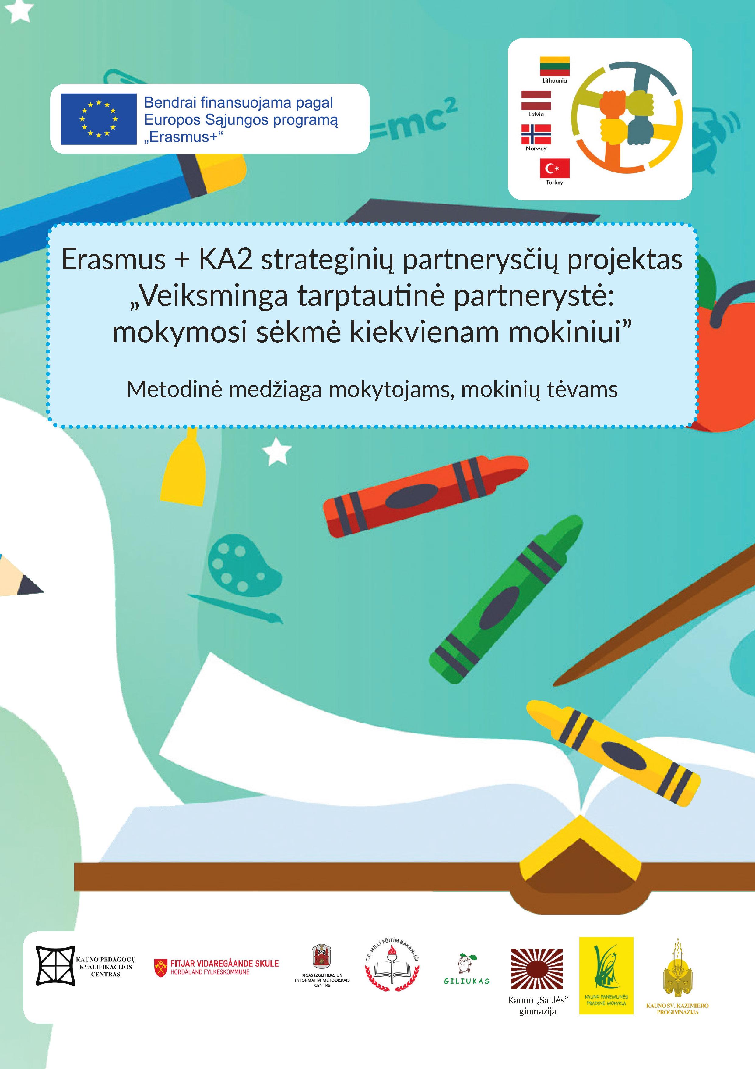 Erasmus KA2 Strategini Partnerys I Projektas Veiksminga